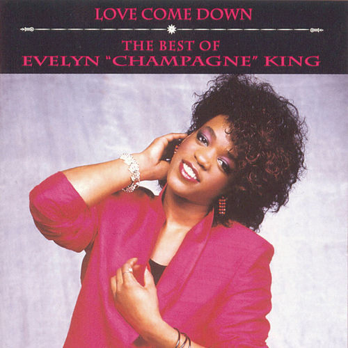 The Best Of Evelyn 'Champagne' King de Evelyn Champagne King