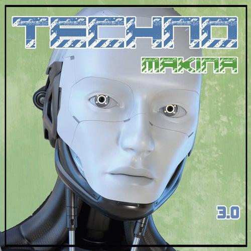 Techno Makina 3.0 de Various Artists