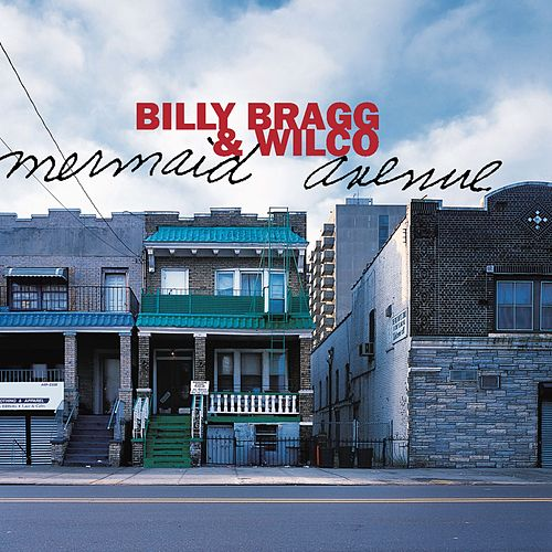 Mermaid Avenue von Billy Bragg