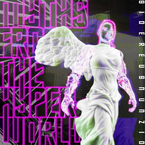Myths from the Hyperworld by Sidereus Nunzio