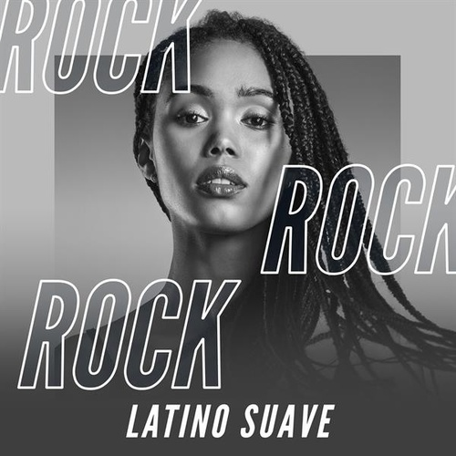 Rock Latino Suave by Various Artists