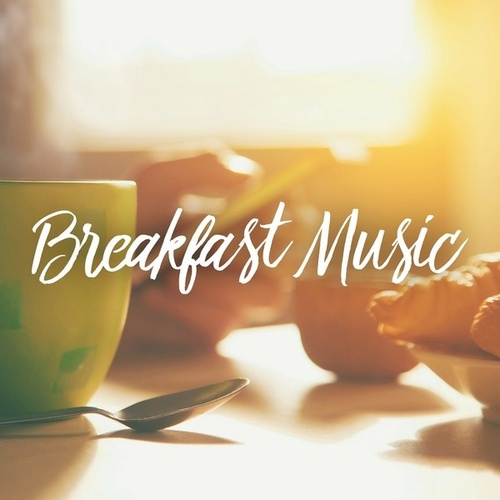 Breakfast Music by Various Artists
