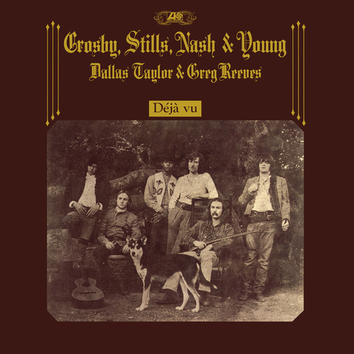 Déjà Vu (50th Anniversary Deluxe Edition) de Crosby, Stills, Nash and Young