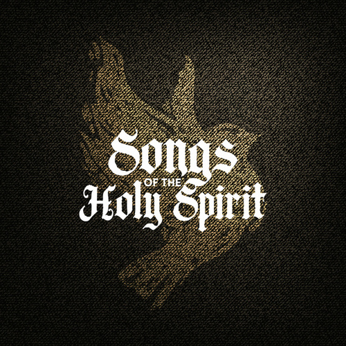 Songs of The Holy Spirit by Lifeway Worship