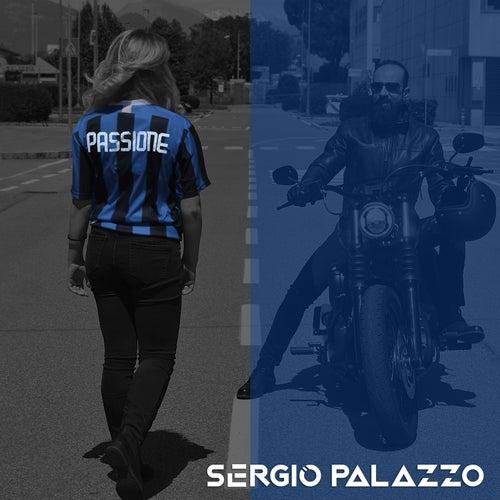 PASSIONE by Sergio Palazzo