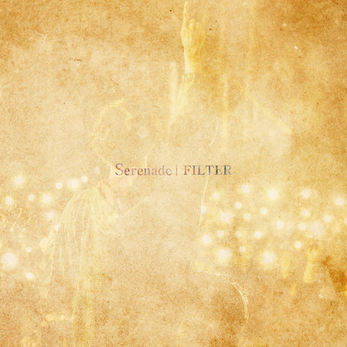 Serenade by Filter