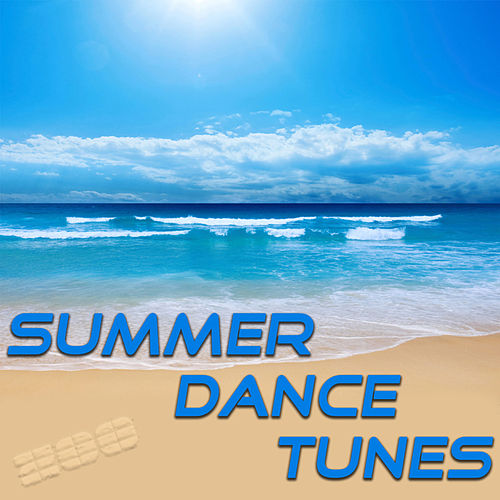 Summer Dance Tunes von Various Artists