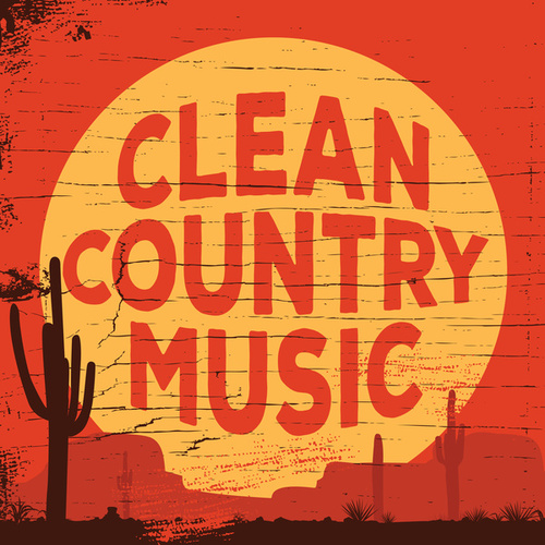 Clean Country Music by Various Artists