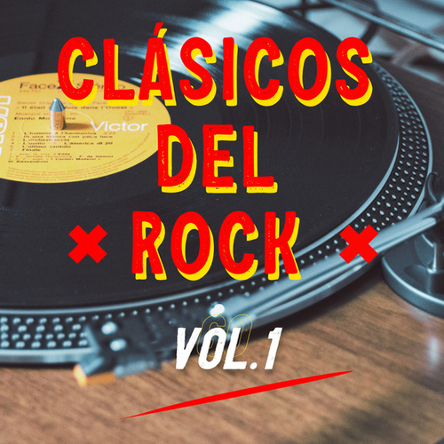 Clásicos del Rock Vol. 1 de Various Artists