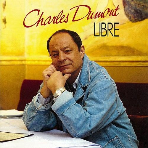Libre de Charles Dumont