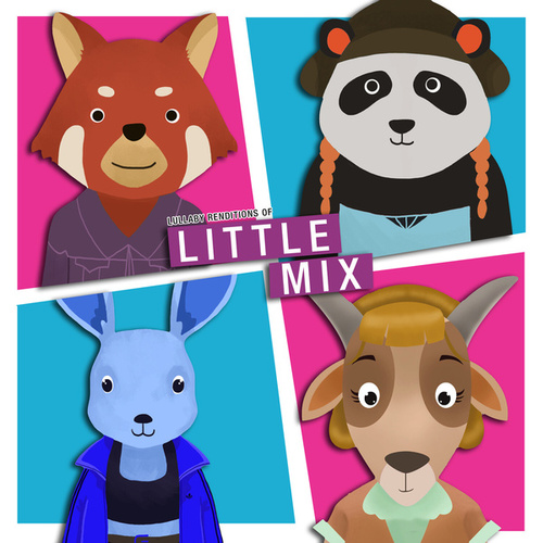 Lullaby Renditions of Little Mix by The Cat and Owl