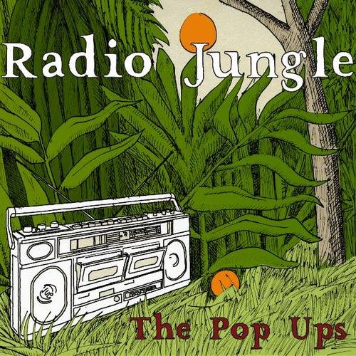 Radio Jungle de The Pop Ups
