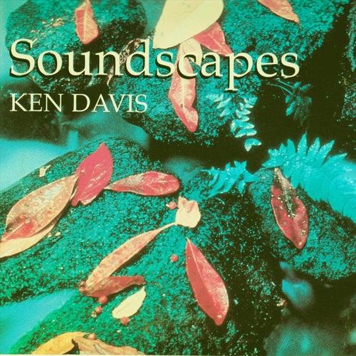 Soundscapes by Ken Davis