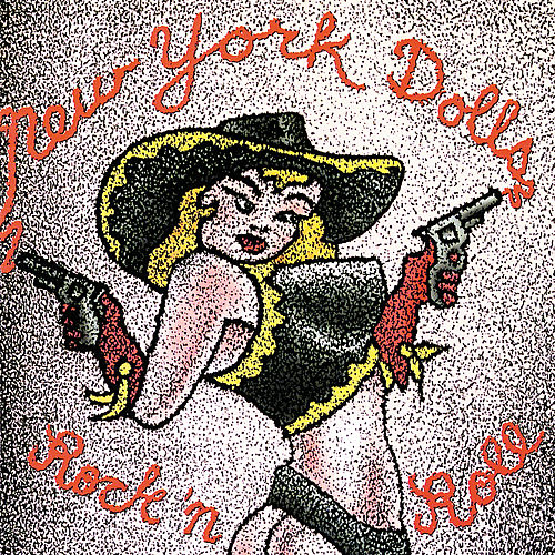 Rock 'N Roll by New York Dolls