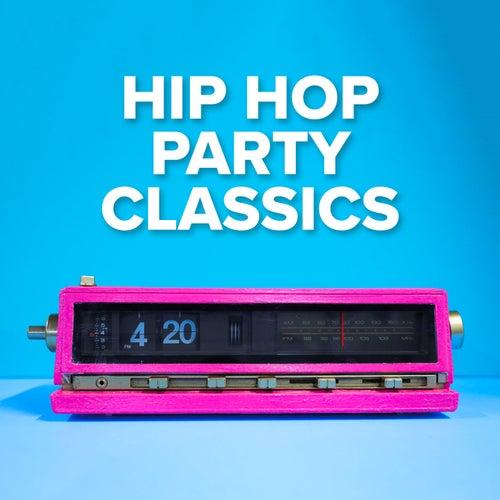 Hip Hop Party Classics von Various Artists