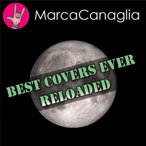 Best Covers Ever Reloaded de Marca Canaglia