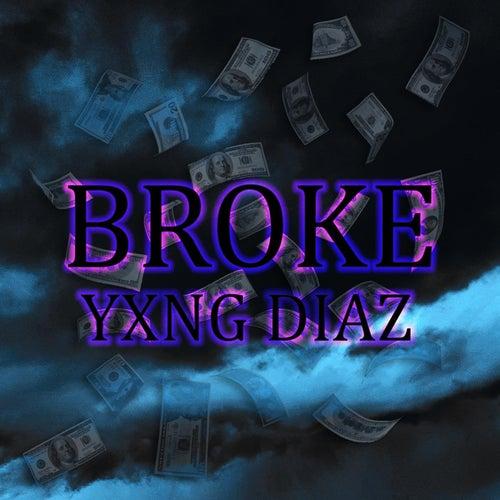 Broke de Yxng Diaz