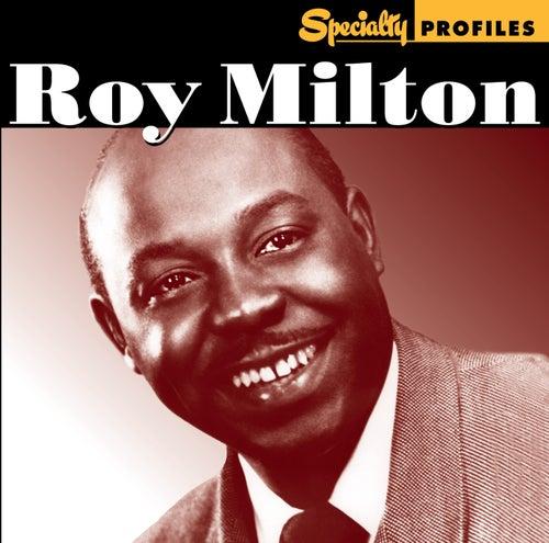 Specialty Profiles: Roy Milton fra Roy Milton