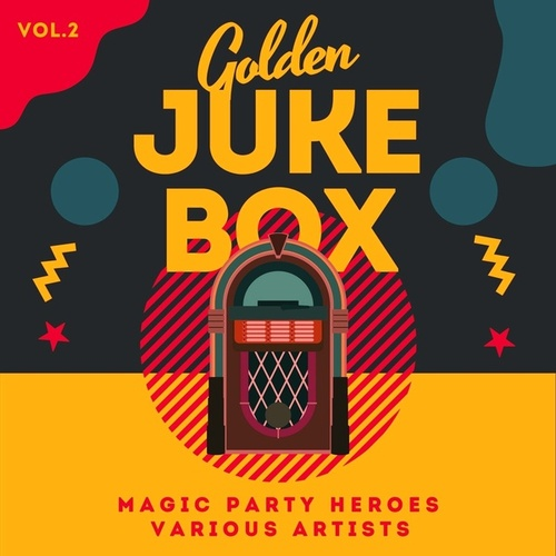 Golden Juke Box (Magic Party Heroes), Vol. 2 by Various Artists