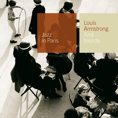 And Friends by Louis Armstrong