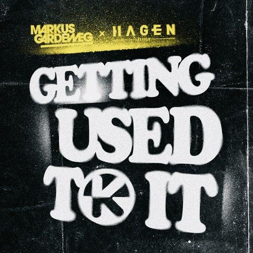 Getting Used to It von Markus Gardeweg