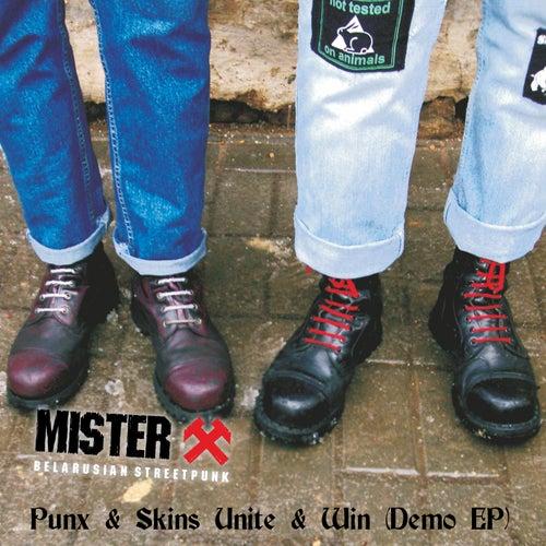 Punx & Skins Unite & Win (Demo EP) von Mr. X