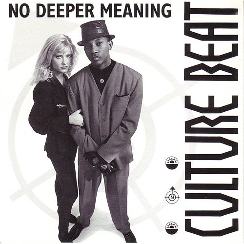 No Deeper Meaning de Culture Beat