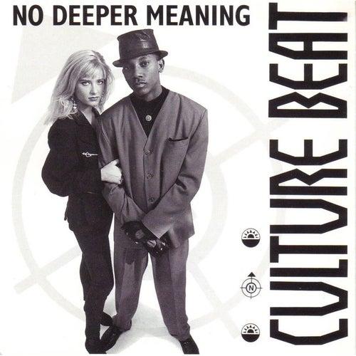 No Deeper Meaning de Culture Beat
