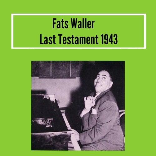Last Testament 1943 by Fats Waller
