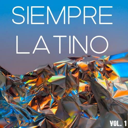Siempre Latino Vol. 1 de Various Artists