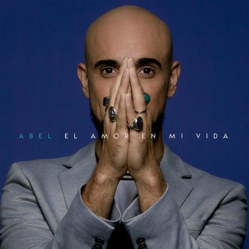 El Amor en Mi Vida by Abel Pintos