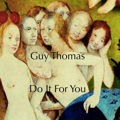 Do It For You von Guy Thomas
