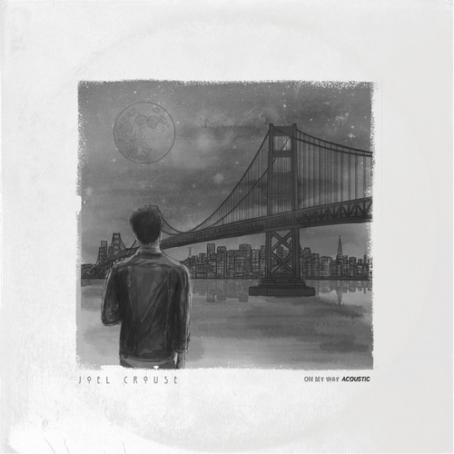 On My Way (Acoustic) by Joel Crouse