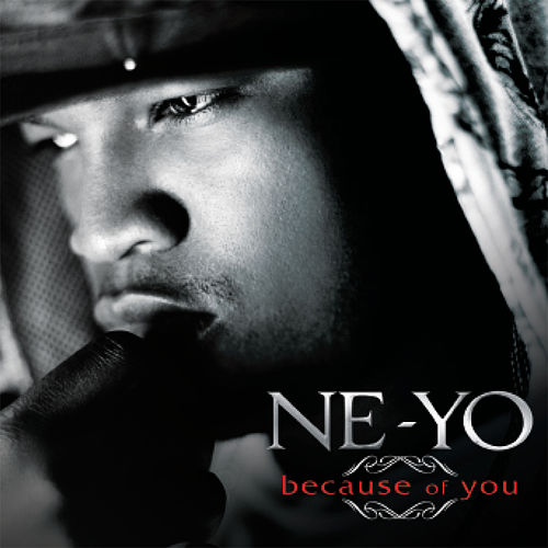 Because Of You by Ne-Yo