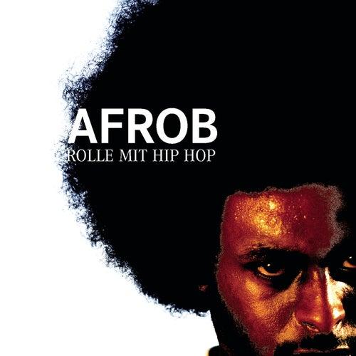 Rolle mit Hip Hop von Afrob