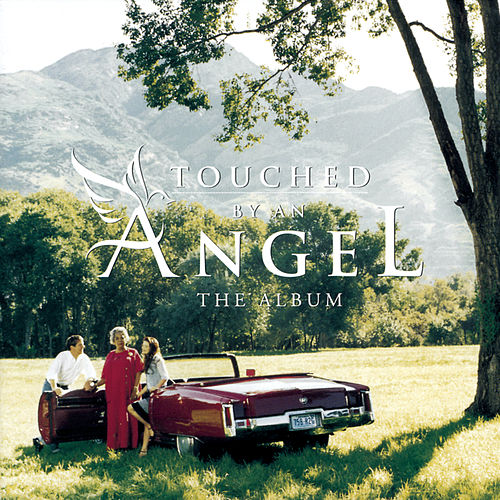 Songs From Touched By An Angel by Various Artists