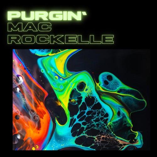 Purgin' by Mac Rockelle