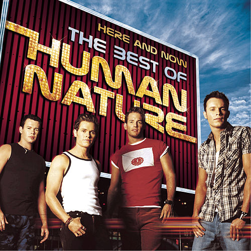 Here And Now - The Best Of Human Nature de Human Nature