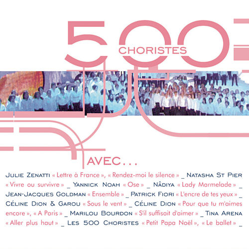 500 choristes avec.. de Various Artists