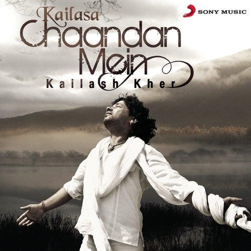 Chaandan Mein de Kailash Kher