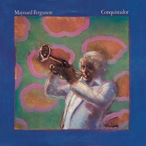 Conquistador von Maynard Ferguson