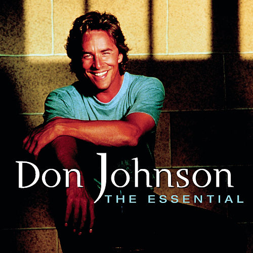 The Essential von Don Johnson