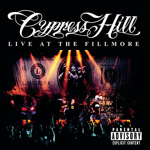 Live At The Fillmore von Cypress Hill