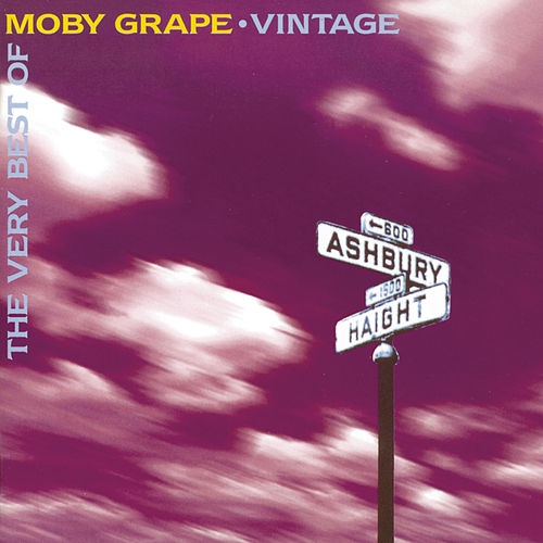 THE VERY BEST OF MOBY GRAPE             VINTAGE de Moby Grape