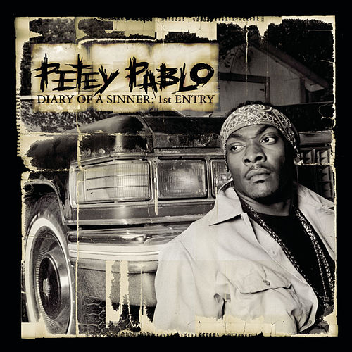 Diary of a Sinner: 1st Entry von Petey Pablo