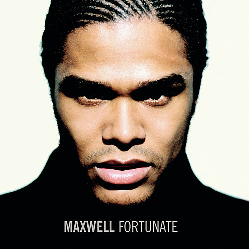 Fortunate by Maxwell