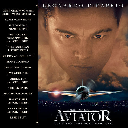 The Aviator Music From The Motion Picture von Original Soundtrack