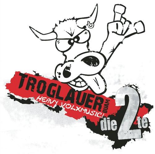 Heavy Volxmusic - die 2te von Troglauer Buam