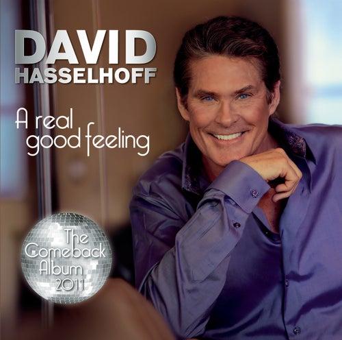 A Real Good Feeling von David Hasselhoff