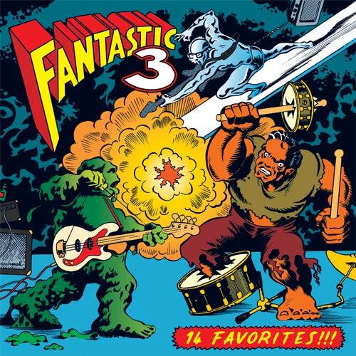 14 Favorites by Fantastic 3
